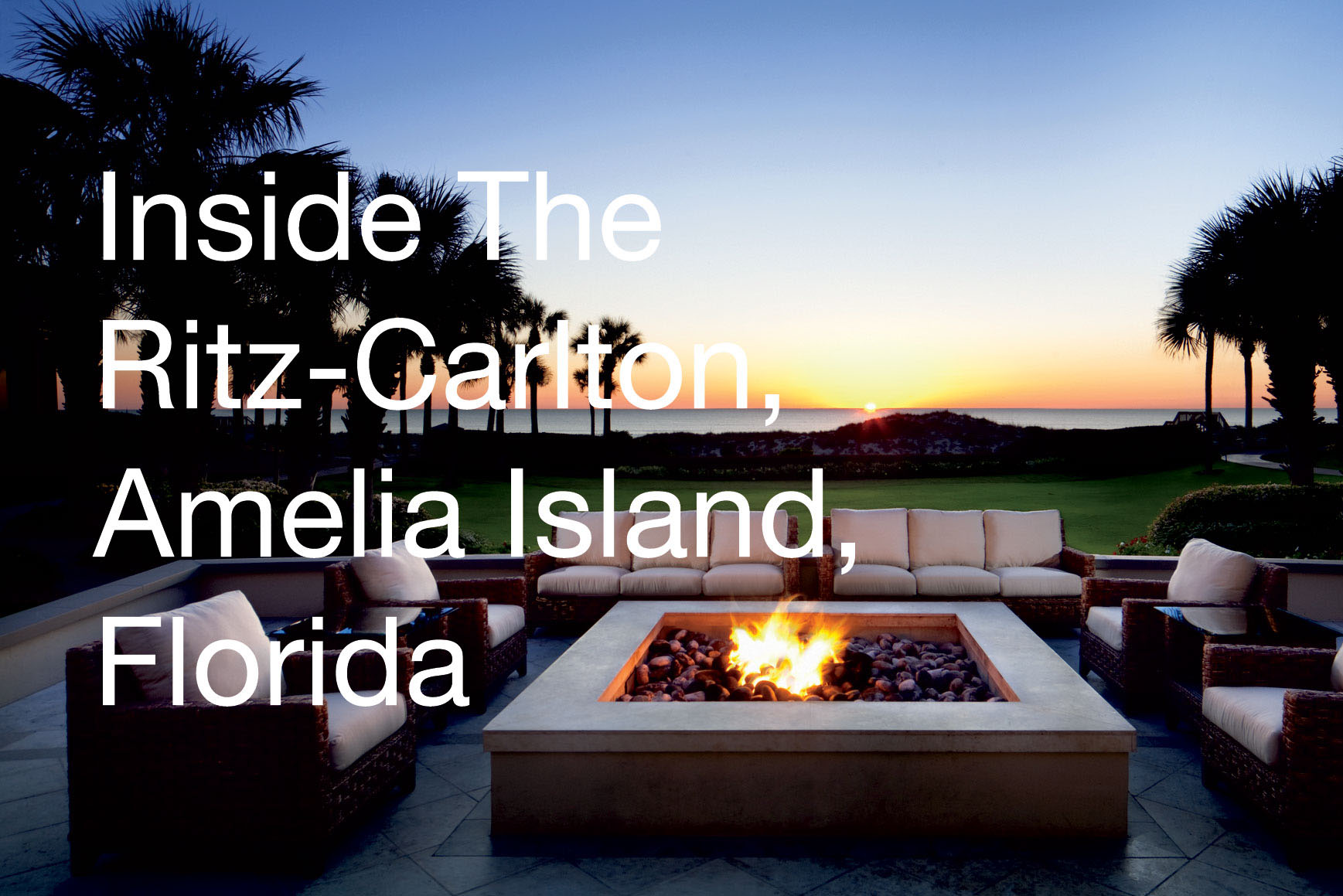 Inside The Ritz Carlton Amelia Island Florida Pursuitist