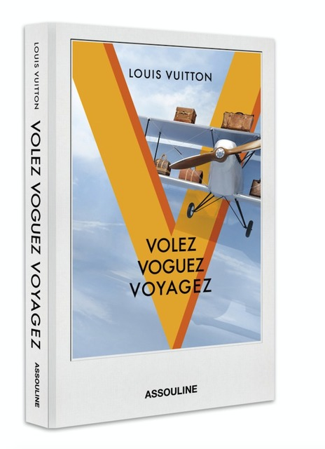 volez-voguez-voyagez-louis-vuitton-published-by-assouline