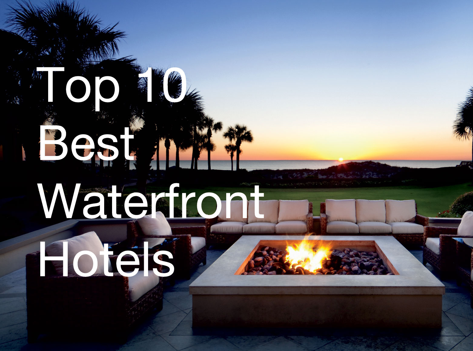 Top-10-Best-Waterfront-Hotels