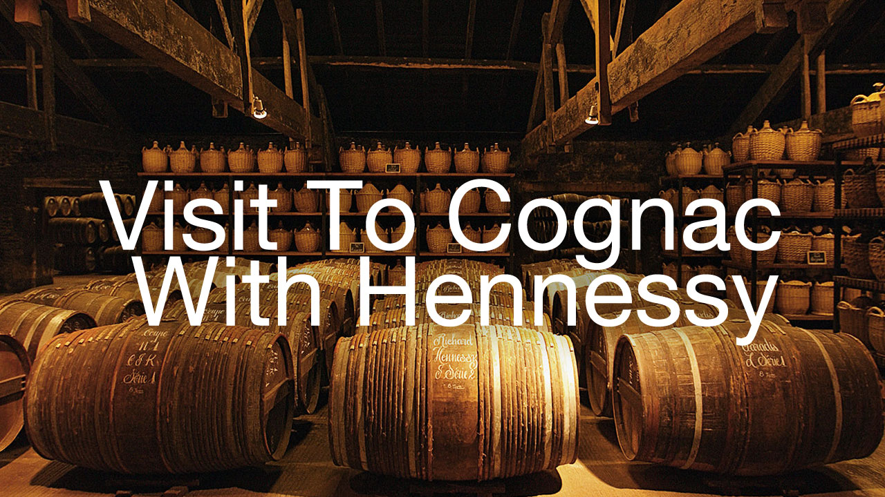 Visit to Cognac, France with Hennessy